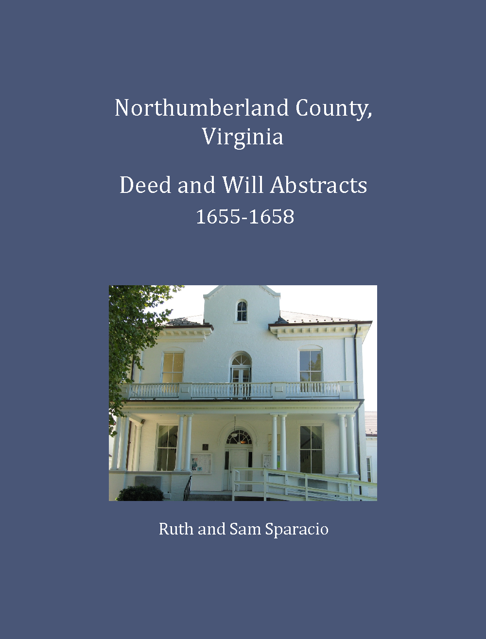 Northumberland County, Virginia Deed and Will Book, 1655-1658