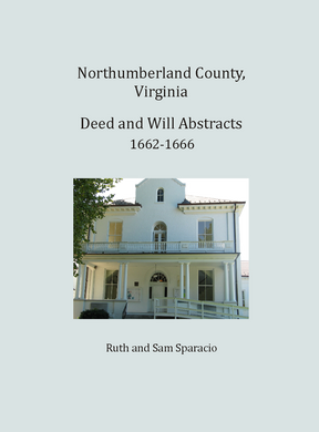 Northumberland County, Virginia Deed and Will Book, 1662-1666