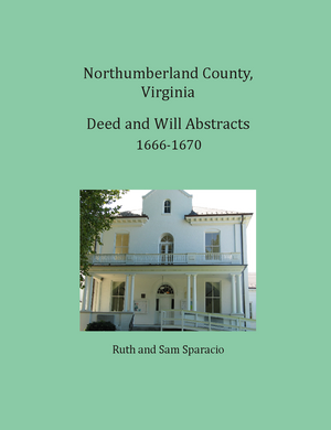 Northumberland County, Virginia Deed and Will Book, 1666-1670