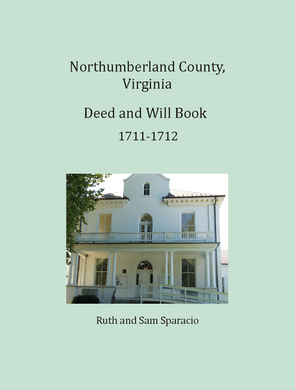 Northumberland County, Virginia Deed and Will Book, 1711-1712