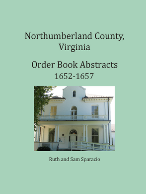 Northumberland County, Virginia Order Book, 1652-1657