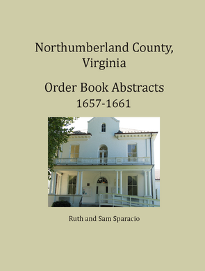 Northumberland County, Virginia Order Book, 1657-1661