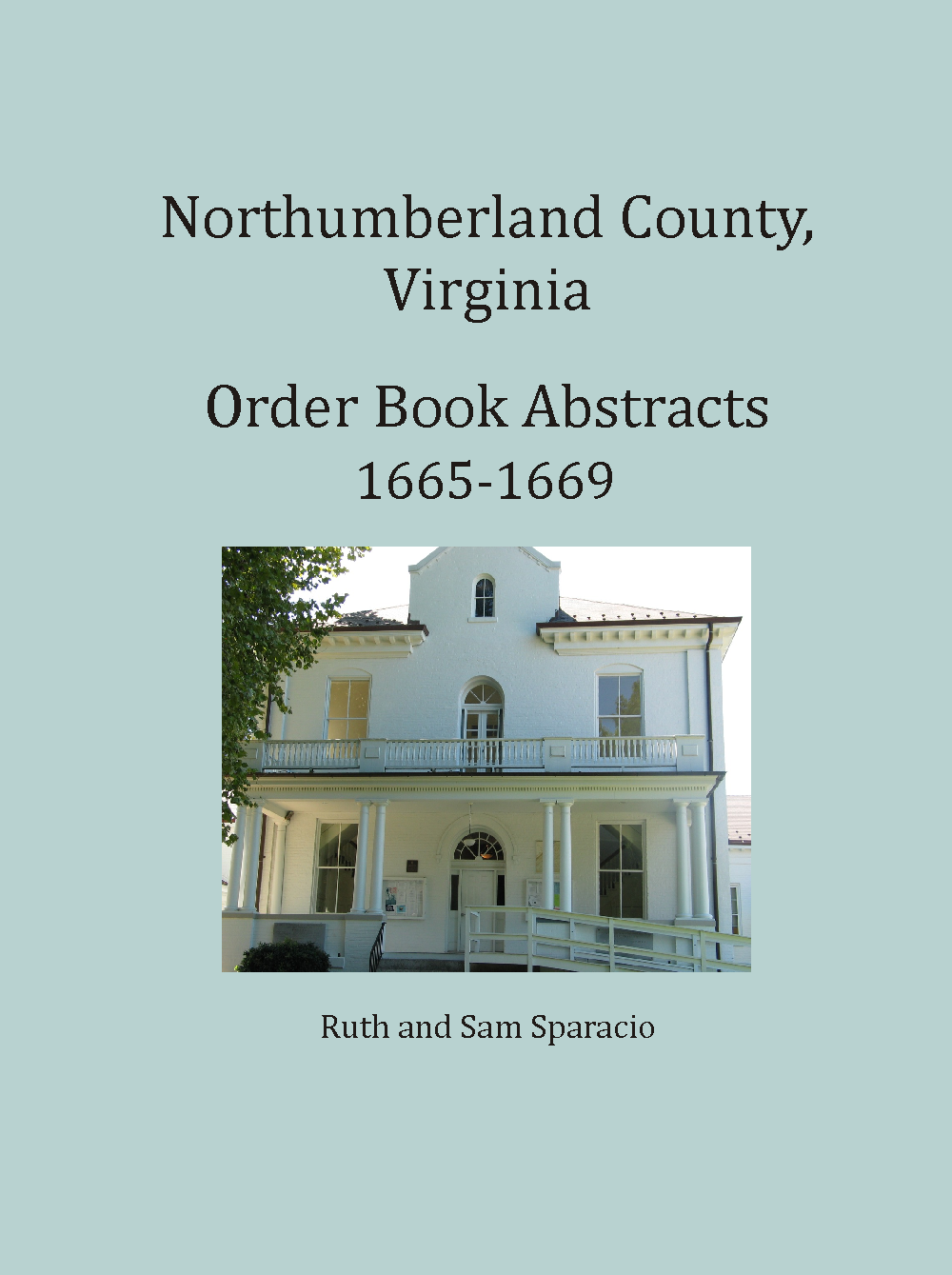 Northumberland County, Virginia Order Book, 1665-1669