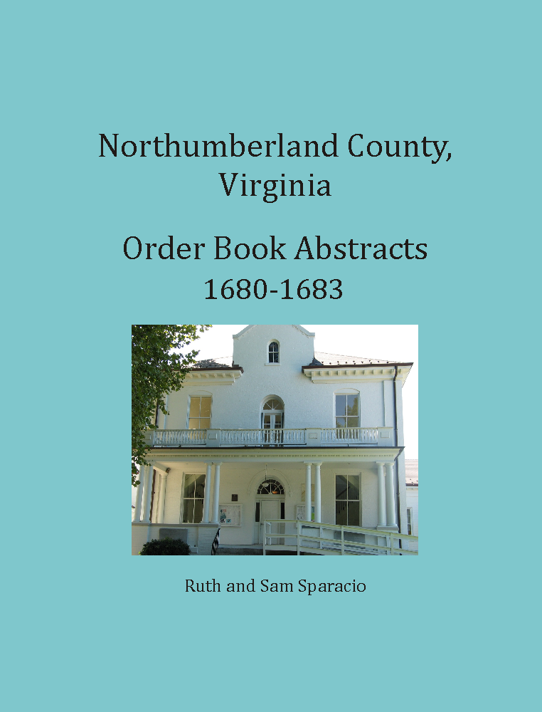 Northumberland County, Virginia Order Book, 1680-1683