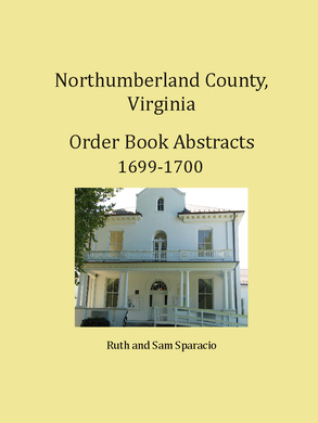 Northumberland County, Virginia Order Book, 1699-1700