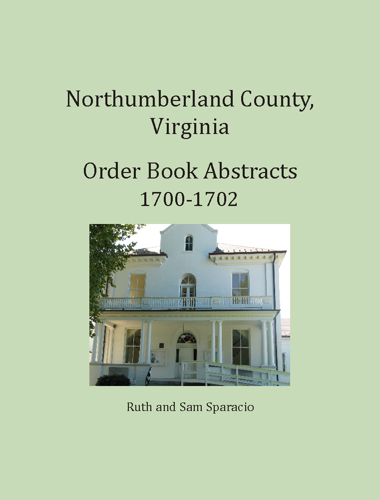 Northumberland County, Virginia Order Book, 1700-1702