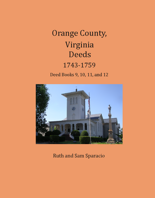Orange County, Virginia Deeds,  1743-1759