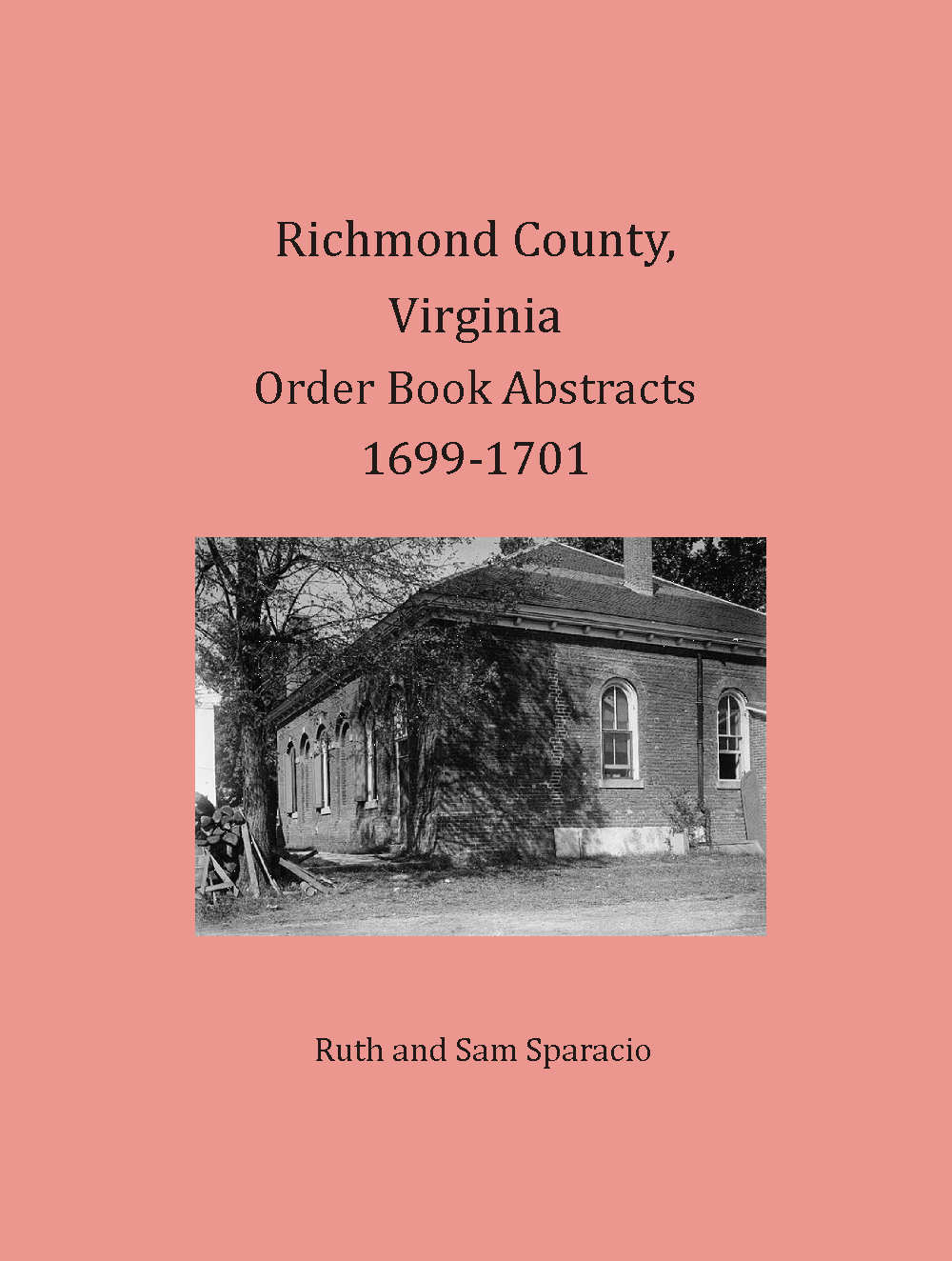 Richmond County, Virginia Order Book abstracts, 1699-1701
