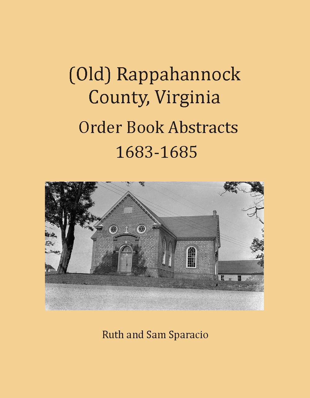 (Old) Rappahannock County, Virginia Order Book Abstracts, 1683-1685