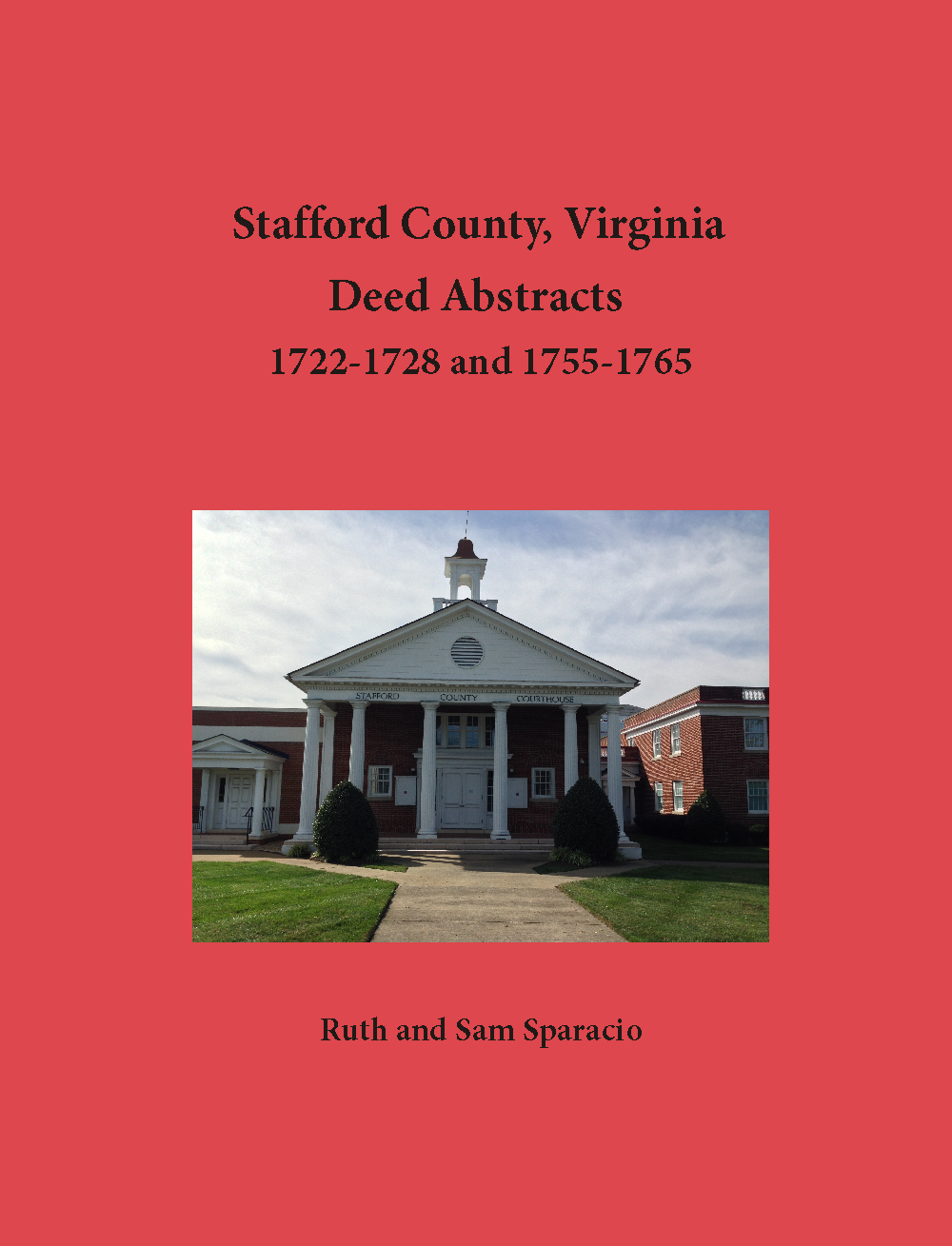 Stafford County, Virginia Deed Book, 1722-1728 and 1755-1765