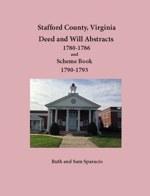 Stafford County, Virginia Deed and Will Book, 1780-1786 and Scheme Book Orders 1790-1793
