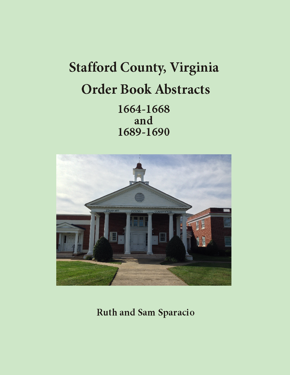 Stafford County Virginia Order Book 1664-1668 and 1689-1690