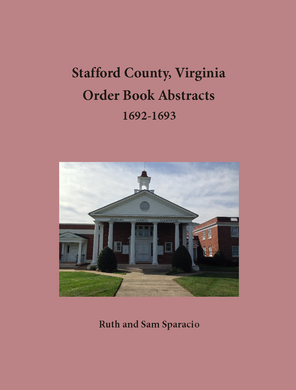 Stafford County, Virginia Order Book, 1692-1693