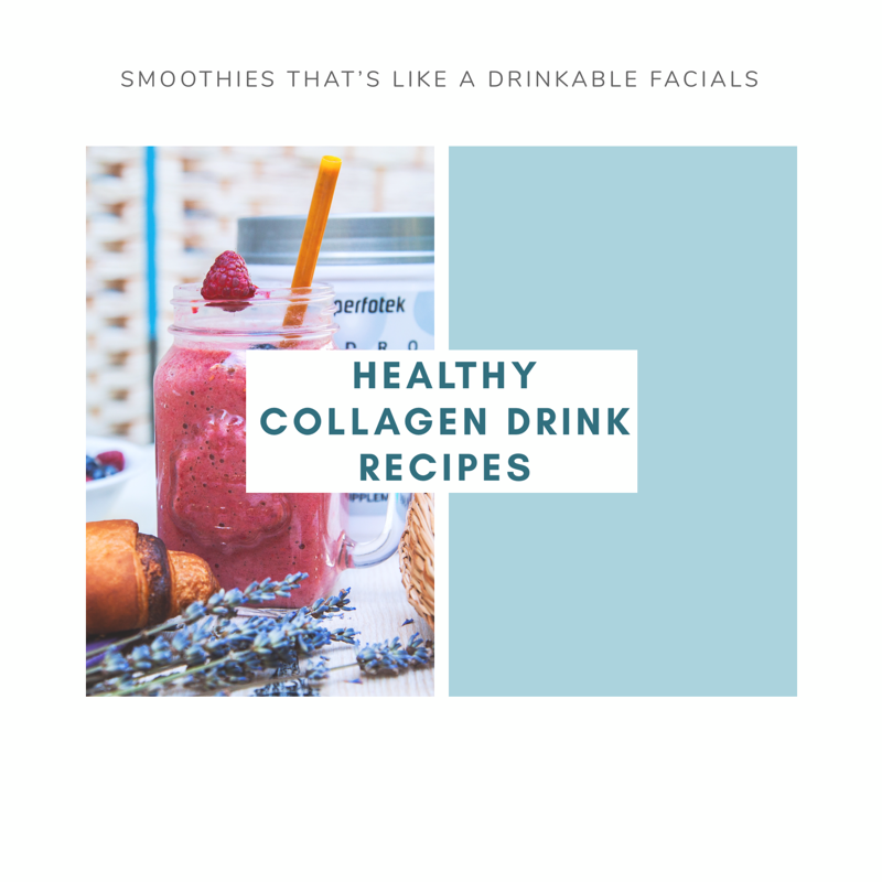 COLLAGEN DRINK RECIPES