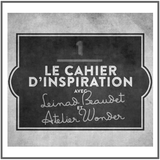 Le cahier d'inspiration  - Fibres Collective - Leinad Beaudet