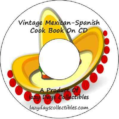 The Vintage Mexican-Spanish Cook Book On CD