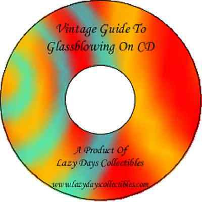Vintage Guide Of Glass Blowing On CD