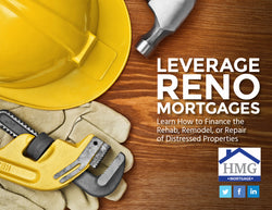 HMG Leverage Renovation Mortgages Packet (FREE DOWNLOAD)