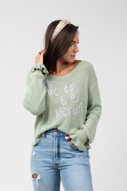 It's Cool To Be Kind Sweater