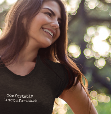Comfortably uncomfortable- Women's crew neck