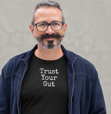 Trust Your Gut- Men's Crew Neck