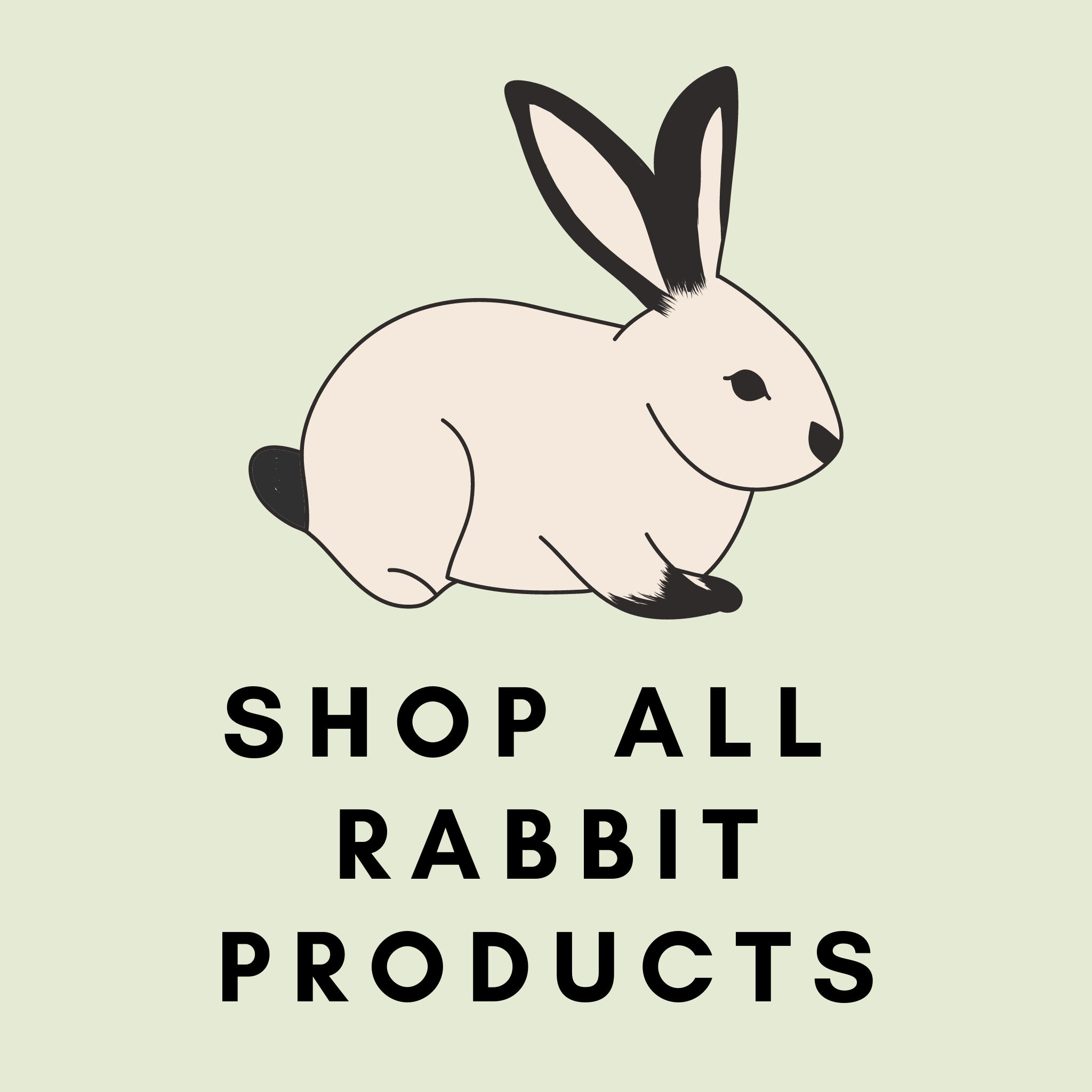 Pre-Order: Rabbit Products