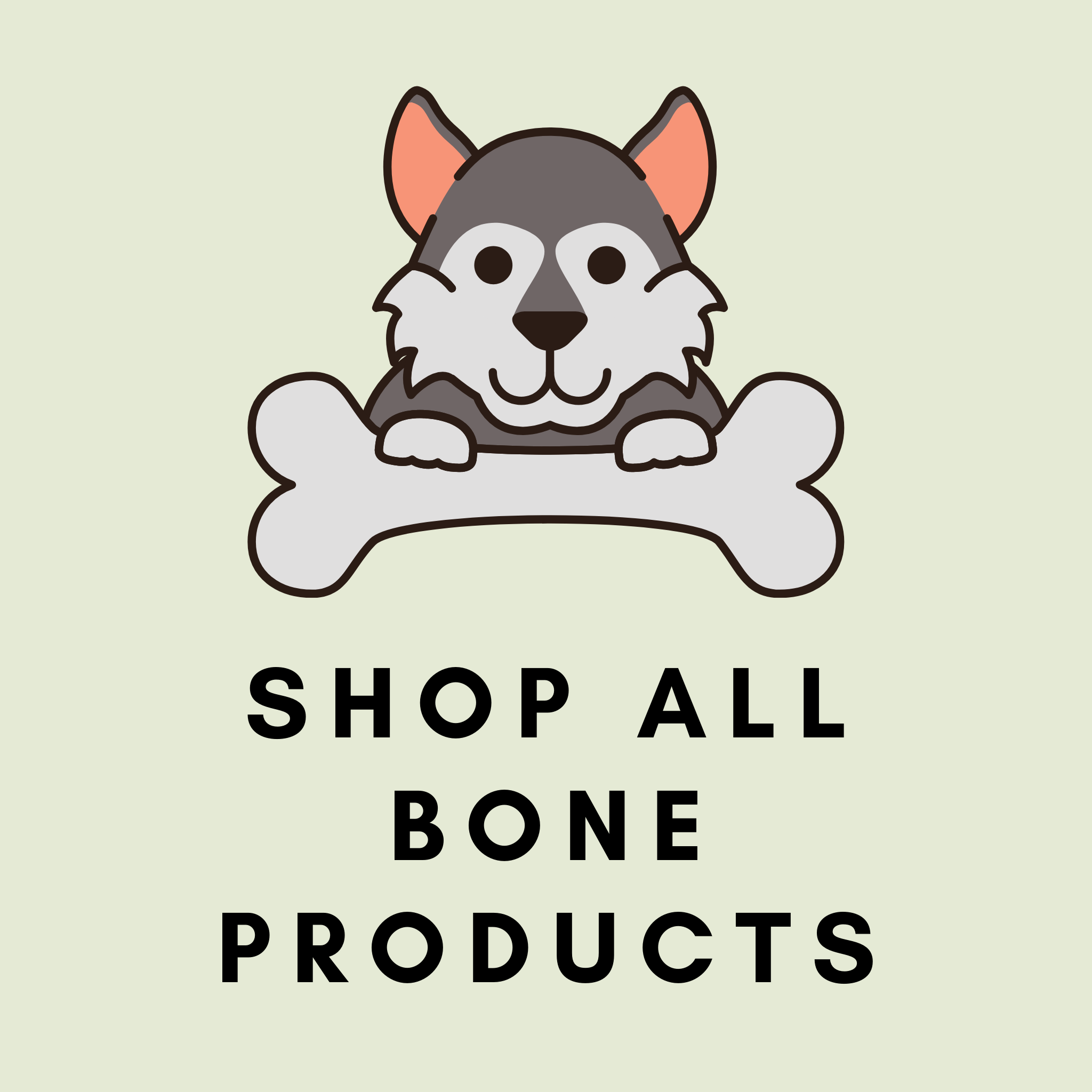 Pre-Order: Bone Products