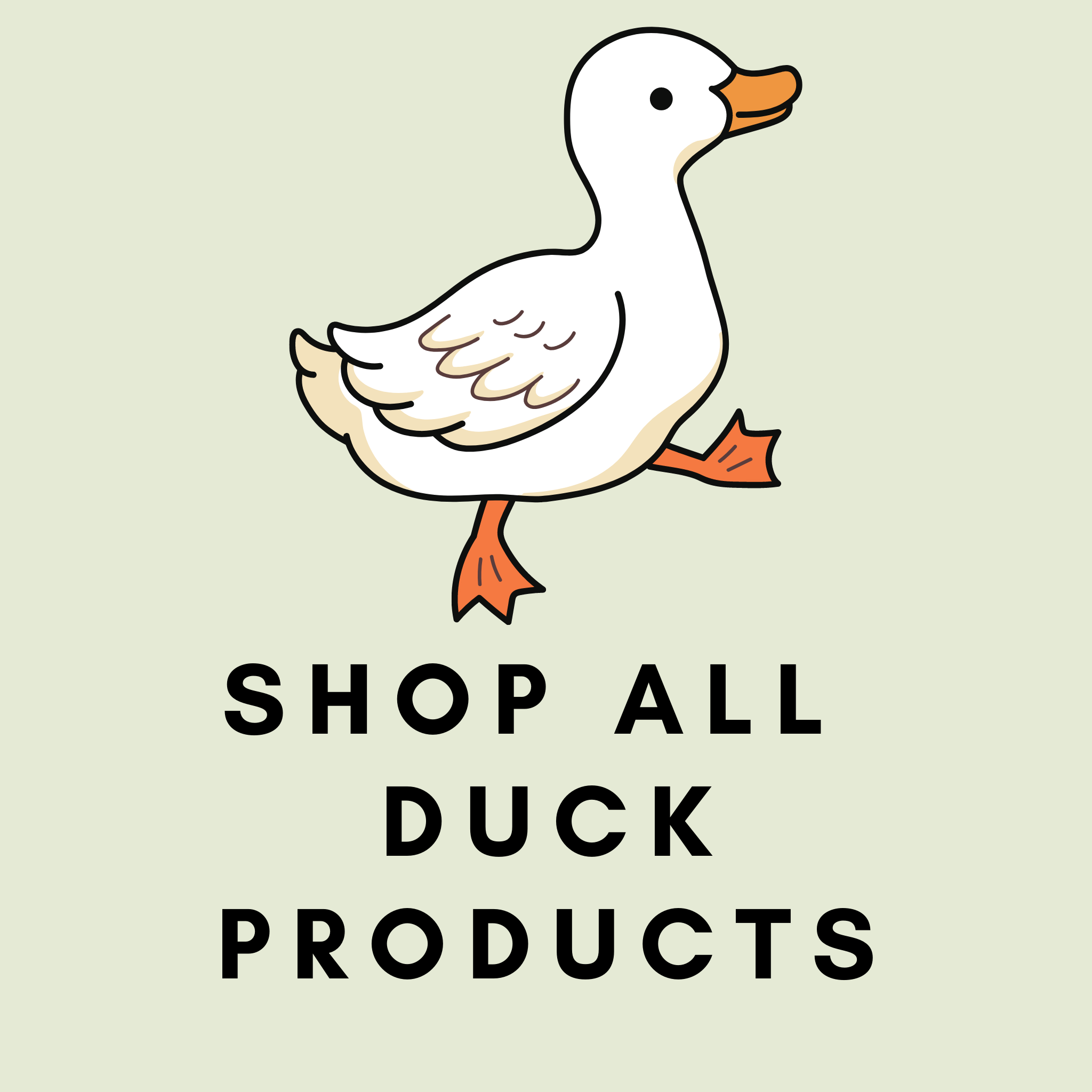 Pre-Order: Duck Products