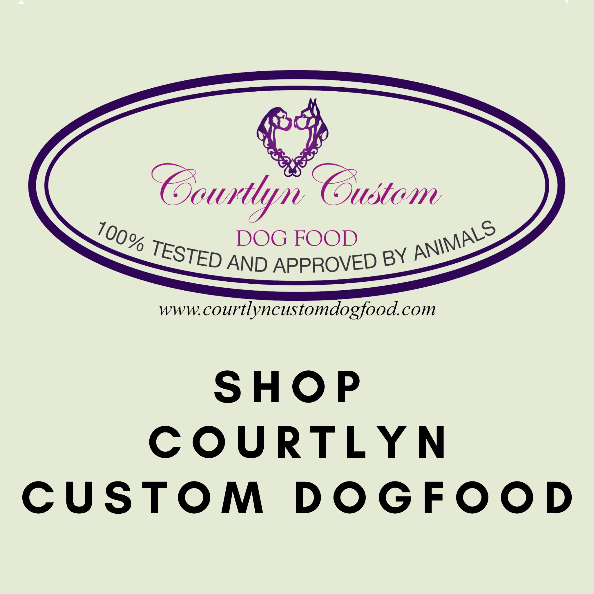 Pre-Order: Courtlyn Custom DogFood