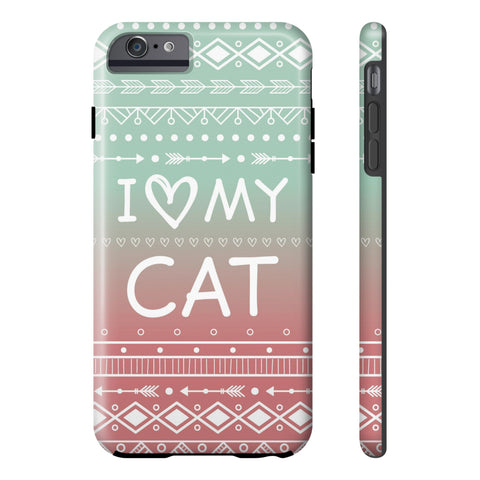 iPhone 6/6s Plus I Love My Cat Phone Case with Tough Rugged Protection