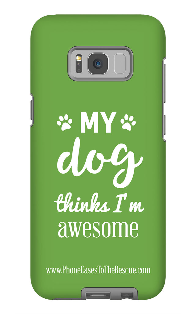 Samsung Galaxy S8 Plus Phone Case with Inspirational Dog Quote with Tough Rugged Protection