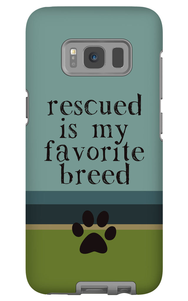 Samsung Galaxy S8 Rescued is my Favorite Breed Phone Case with Tough Rugged Protection