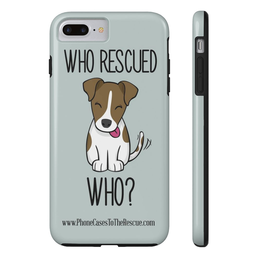 iPhone 7 Plus Who Rescued Who Phone Case with Tough Rugged Protection