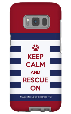 Samsung Galaxy S8 Keep Calm and Rescue On Patriotic Phone Case with Tough Rugged Protection