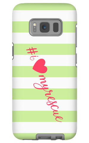 Samsung Galaxy S8 I Love My Rescue Phone Case with Tough Rugged Protection