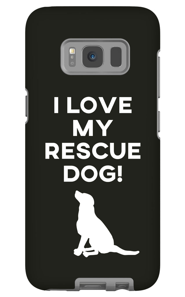 Samsung Galaxy S8 I Love My Rescue Dog Phone Case with Tough Rugged Protection