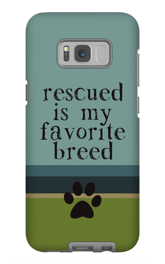 Samsung Galaxy S8 Plus Rescued is my Favorite Breed Phone Case with Tough Rugged Protection