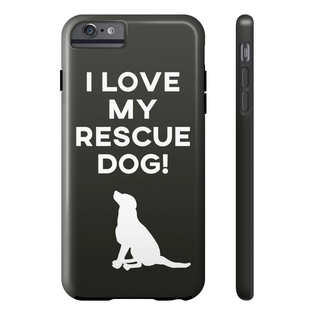 iPhone 6/6s Plus I Love My Rescue Dog Phone Case with Tough Rugged Protection