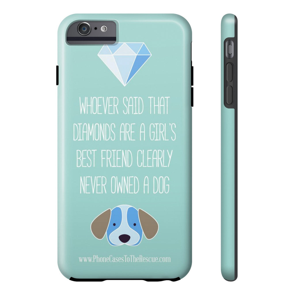 iPhone 6/6s Plus Diamonds Are a Girl's Best Friend Phone Case with Tough Rugged Protection