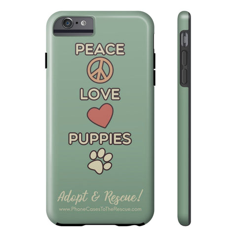 iPhone 6/6s Plus Peace, Love, and Puppies Phone Case with Tough Rugged Protection