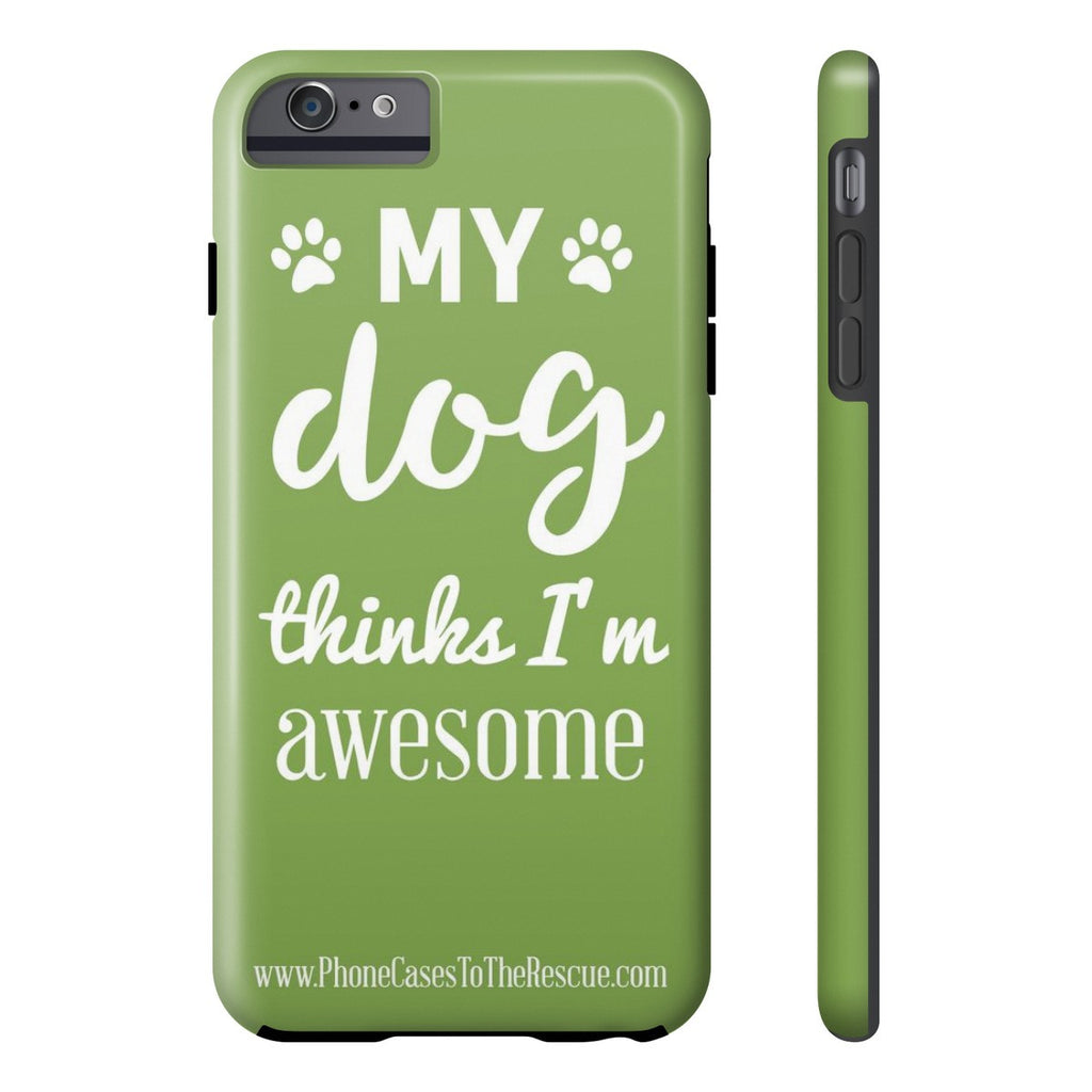 iPhone 6/6s Plus Phone Case with Inspirational Dog Quote with Tough Rugged Protection