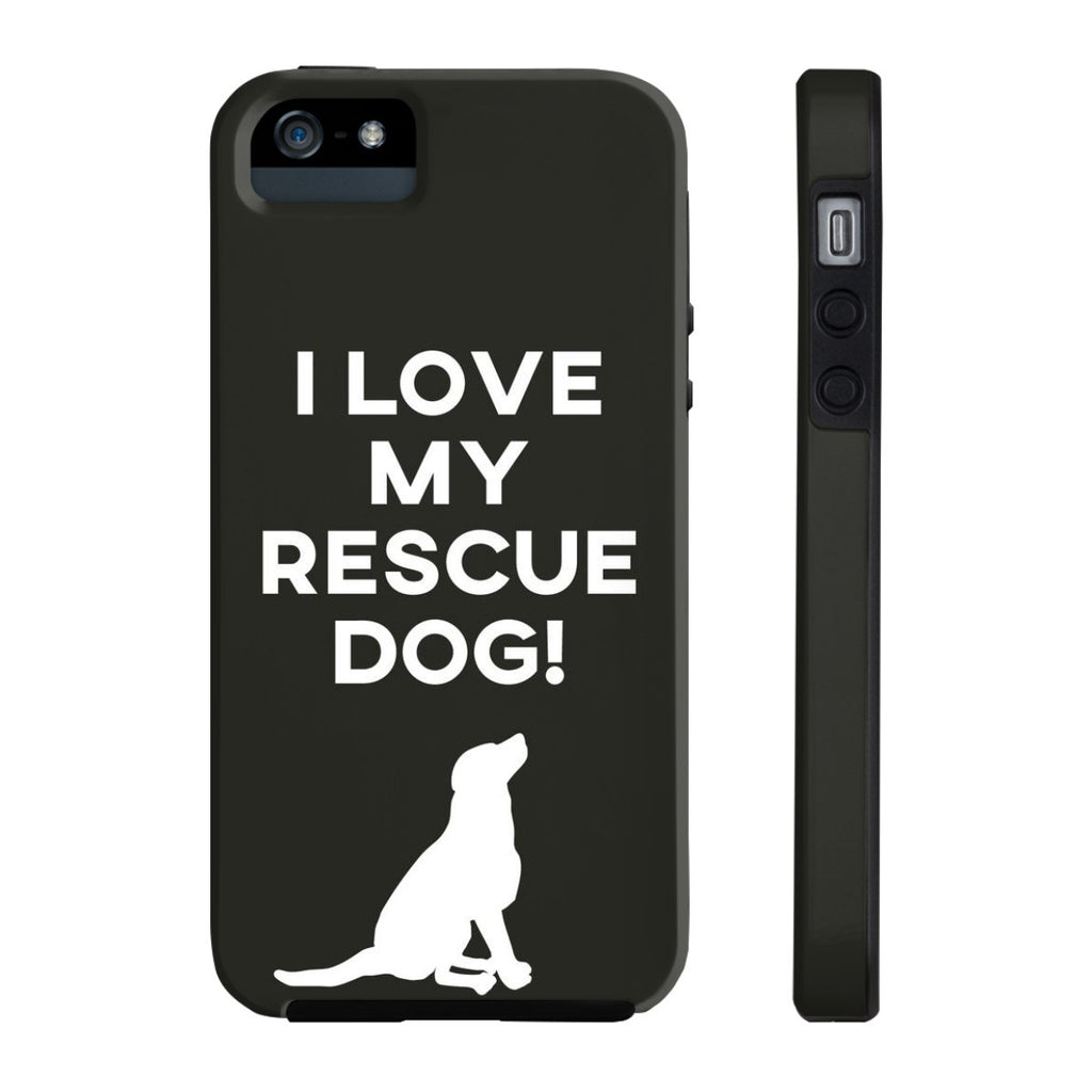 iPhone 5/5s/5se I Love My Rescue Dog Phone Case with Tough Rugged Protection