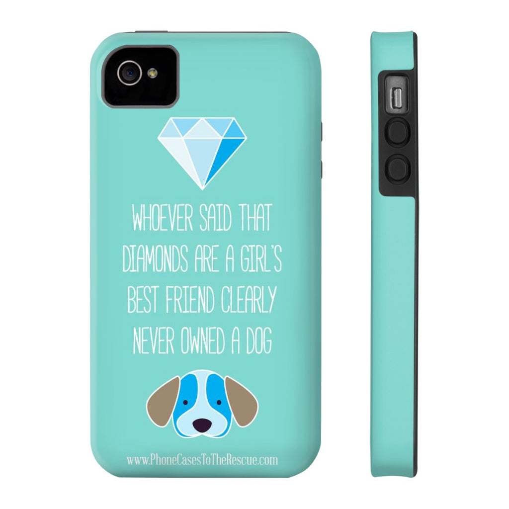 iPhone 4/4s Diamonds Are a Girl's Best Friend Phone Case with Tough Rugged Protection