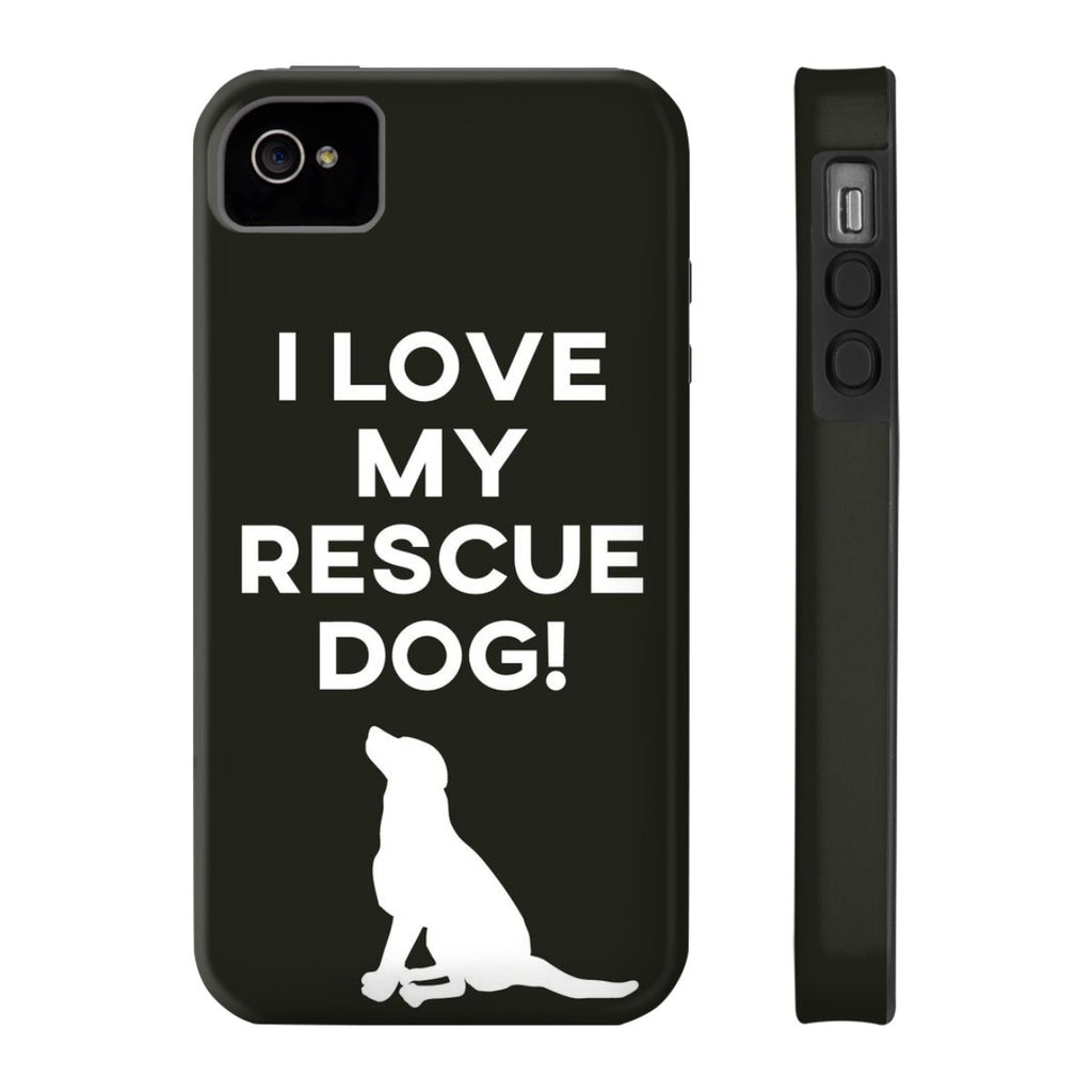 iPhone 4/4s I Love My Rescue Dog Phone Case with Tough Rugged Protection