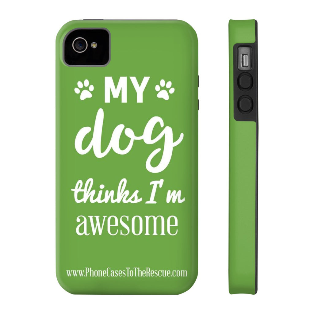 iPhone 4/4s Phone Case with Inspirational Dog Quote with Tough Rugged Protection