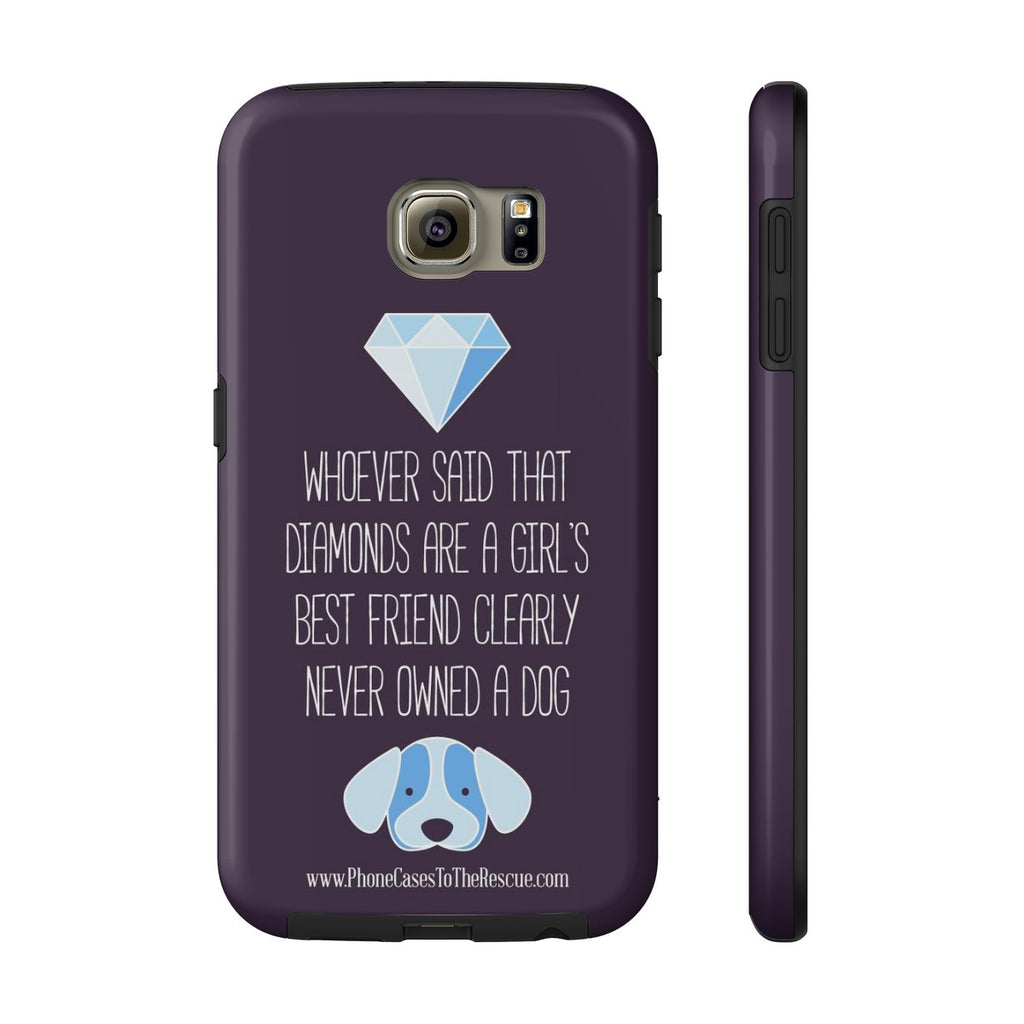Samsung Galaxy S6 Diamonds Are a Girl's Best Friend Phone Case with Tough Rugged Protection