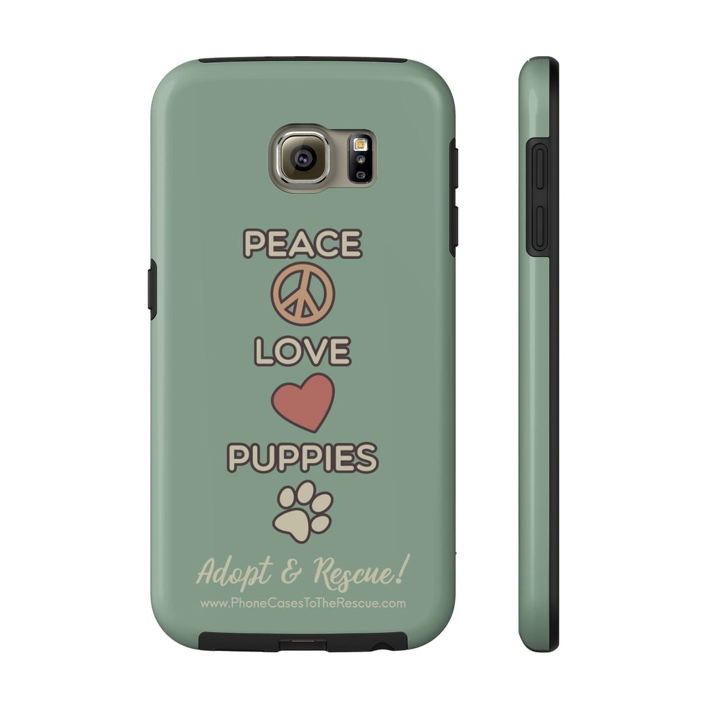 Samsung Galaxy S6 Peace, Love, and Puppies Phone Case with Tough Rugged Protection