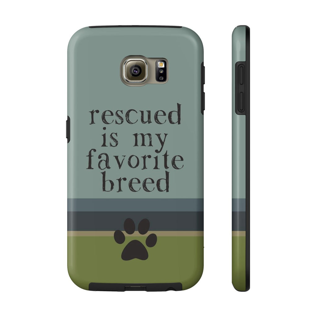 Samsung Galaxy S6 Rescued is my Favorite Breed Phone Case with Tough Rugged Protection