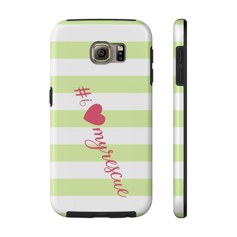 Samsung Galaxy S6 I Love My Rescue Phone Case with Tough Rugged Protection