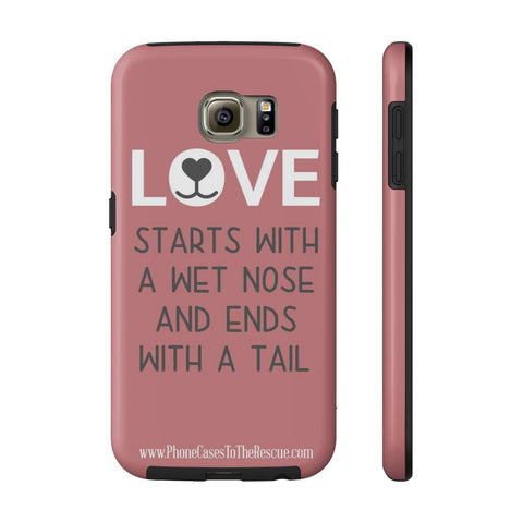 Samsung Galaxy S6 Where Love Starts Phone Case with Tough Rugged Protection